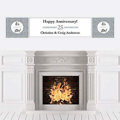 We Still Do - 25th Wedding Anniversary - Personalized Weddin...