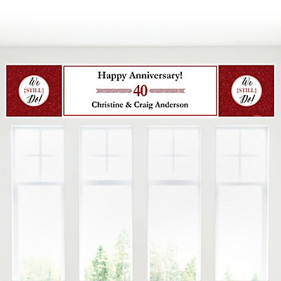 We Still Do - 40th Wedding Anniversary - Personalized Wedding Anniversary Banner