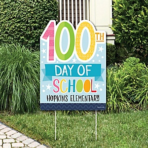 Happy 100th Day of School - Party Decorations - 100 Days Party Personalized Welcome Yard Sign
