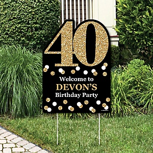 Adult 40th Birthday - Gold - Party Decorations - Birthday Party Personalized Welcome Yard Sign