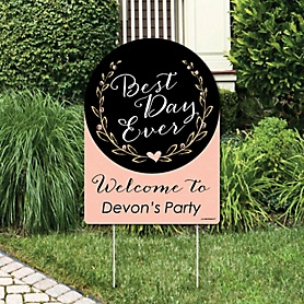 Best Day Ever - Party Decorations - Bridal Shower Personalized Welcome Yard Sign