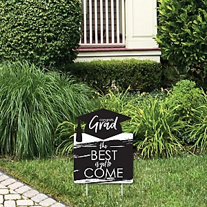 Black and White Grad - Best is Yet to Come - Outdoor Lawn Sign - Black and White Graduation Party Yard Sign - 1 Piece