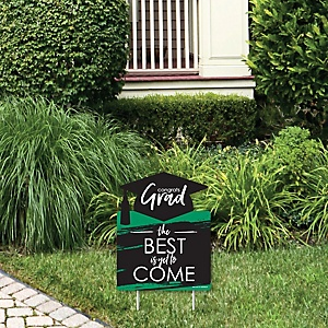 Green Grad - Best is Yet to Come - Outdoor Lawn Sign - Green Graduation Party Yard Sign - 1 Piece