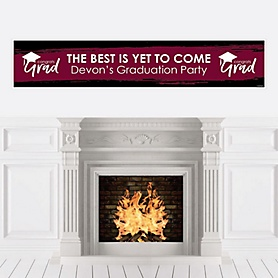 Maroon Grad - Best is Yet to Come - Personalized Maroon Graduation Party Banner