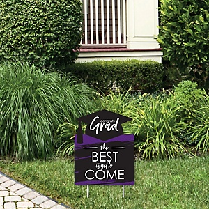 Purple Grad - Best is Yet to Come - Outdoor Lawn Sign - Purple Graduation Party Yard Sign - 1 Piece