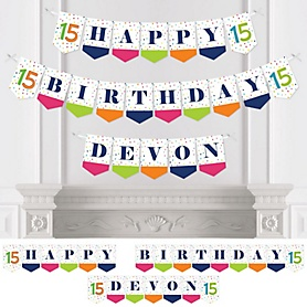 15th Birthday - Cheerful Happy Birthday - Personalized Colorful Fifteenth Birthday Party Bunting Banner & Decorations