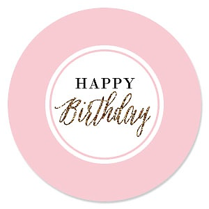 Chic Happy Birthday - Pink, Black and Gold - Birthday Party Theme