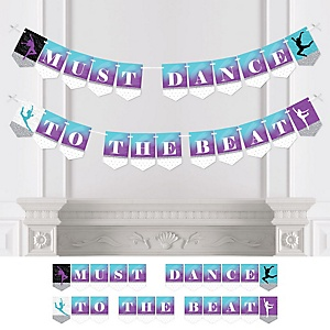 Must Dance to the Beat - Dance - Personalized Birthday Party or Dance Party Bunting Banner & Decorations