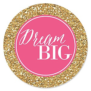 Dream Big - Graduation Theme