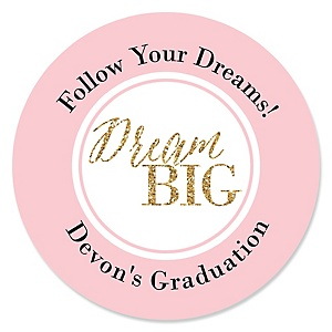 Dream Big - Personalized Graduation Sticker Labels - 24 ct