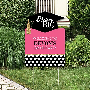 Dream Big - Graduation Decorations - Graduation Party Personalized Welcome Yard Sign