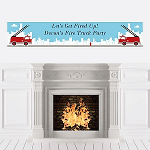 Fired Up Fire Truck - Personalized Firefighter Firetruck Baby Shower or Birthday Party Banner
