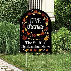 Give Thanks - Party Decorations - Thanksgiving Party Personalized Welcome Yard Sign