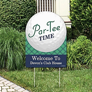 Par-Tee Time - Golf - Party Decorations - Birthday Party or Baby Shower Personalized Welcome Yard Sign