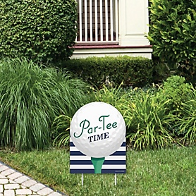 Par-Tee Time - Golf - Outdoor Lawn Sign - Birthday or Retirement Party Yard Sign - 1 Piece
