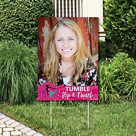 Tumble, Flip & Twirl - Gymnastics - Photo Yard Sign - Birthday Party or Gymnast Party Decorations