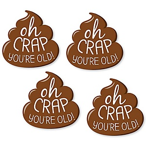 Oh Crap, You're Old! - DIY Shaped Poop Birthday Party Paper Cut-Outs - 24 ct