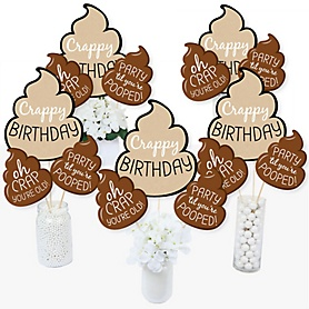 Oh Crap, You're Old! - Poop Birthday Party Centerpiece Sticks - Table Toppers - Set of 15