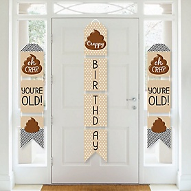 Oh Crap, You're Old! - Hanging Vertical Paper Door Banners - Poop Birthday Party Wall Decoration Kit - Indoor Door Decor