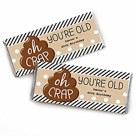 Oh Crap, You're Old! - Personalized Candy Bar Wrappers Poop Birthday Party Favors - Set of 24