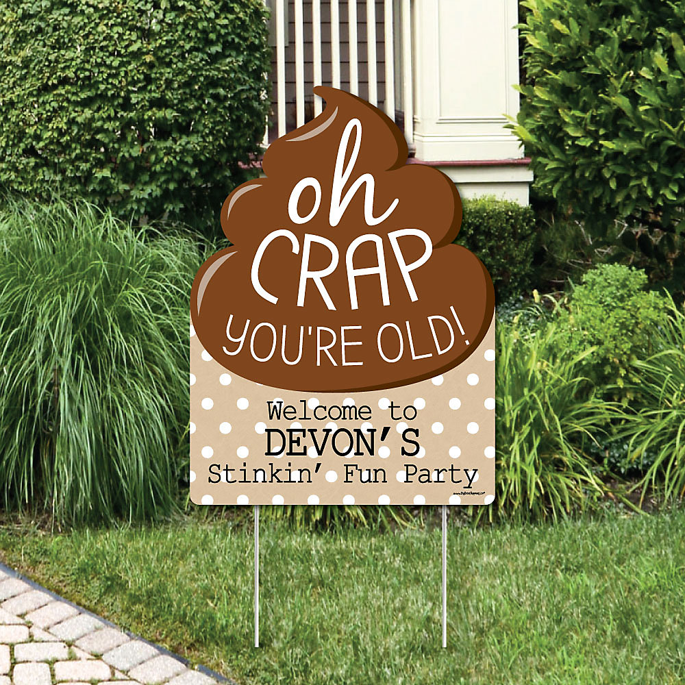 Oh Crap, You\'re Old! - Party Decorations - Birthday Party ...