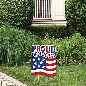 Proud Democrat - Outdoor Lawn Sign - Political 2020 Election Party Yard Sign - 1 Piece