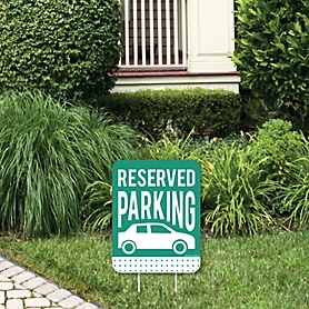 Reserved Parking - Outdoor Lawn Sign - Yard Sign - 1 Piece