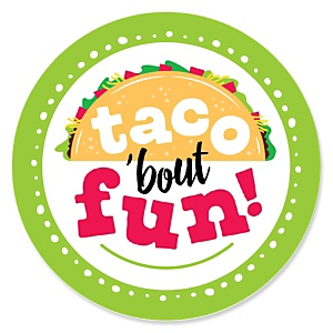 Taco 'Bout Fun - Mexican Fiesta Theme