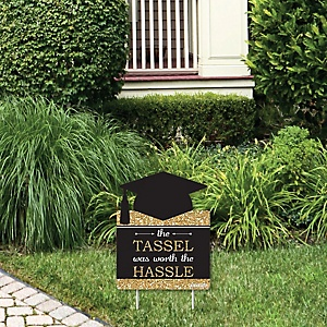 Tassel Worth The Hassle - Gold - Outdoor Lawn Sign - Graduation Party Yard Sign - 1 Piece