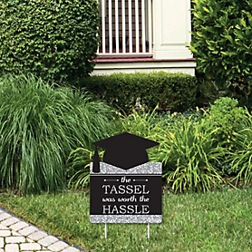 Tassel Worth The Hassle - Silver - Outdoor Lawn Sign - Graduation Party Yard Sign - 1 Piece