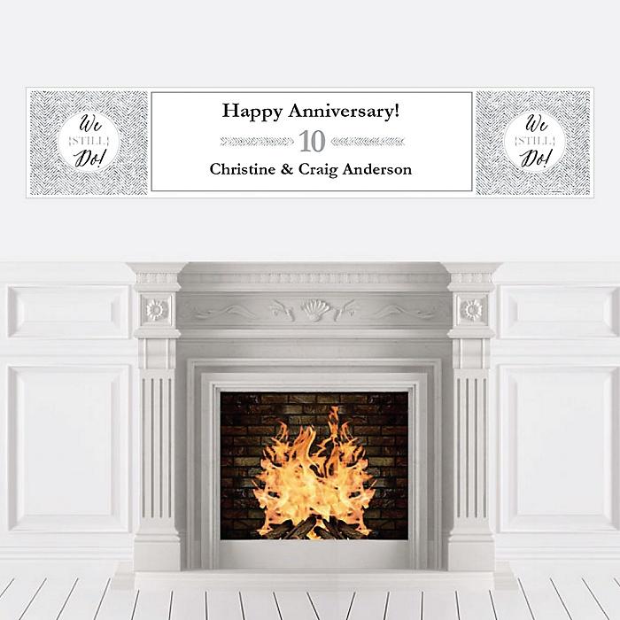 We Still Do - 10th Wedding Anniversary - Personalized Wedding Anniversary Banner