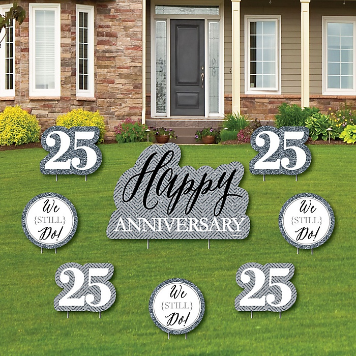 We Still Do - 25th Wedding Anniversary - Yard Sign & Outdoor Lawn Decorations - Anniversary Party Yard Signs - Set of 8