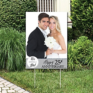 We Still Do - 25th Wedding Anniversary - Photo Yard Sign - Anniversary Party Decorations