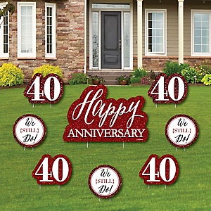 We Still Do - 40th Wedding Anniversary - Yard Sign & Outdoor Lawn Decorations - Anniversary Party Yard Signs - Set of 8