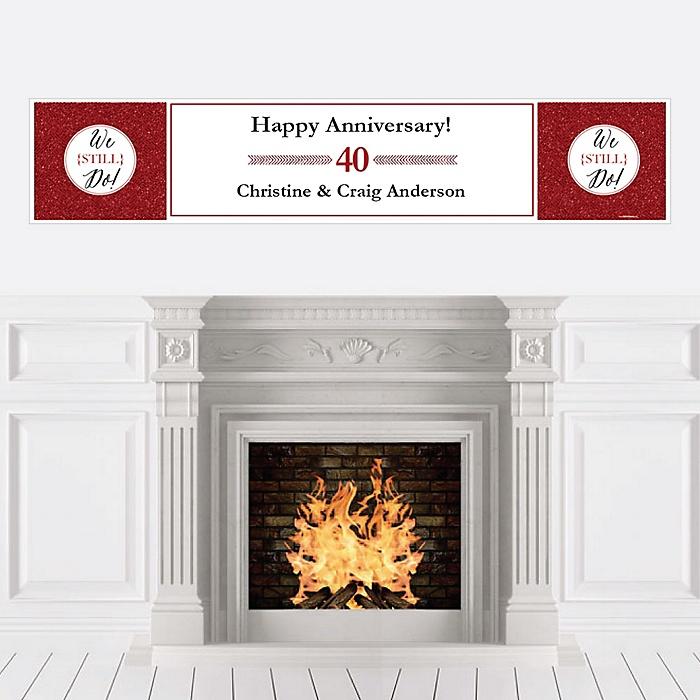 We Still Do - 40th Wedding Anniversary - Personalized Wedding Anniversary Banner