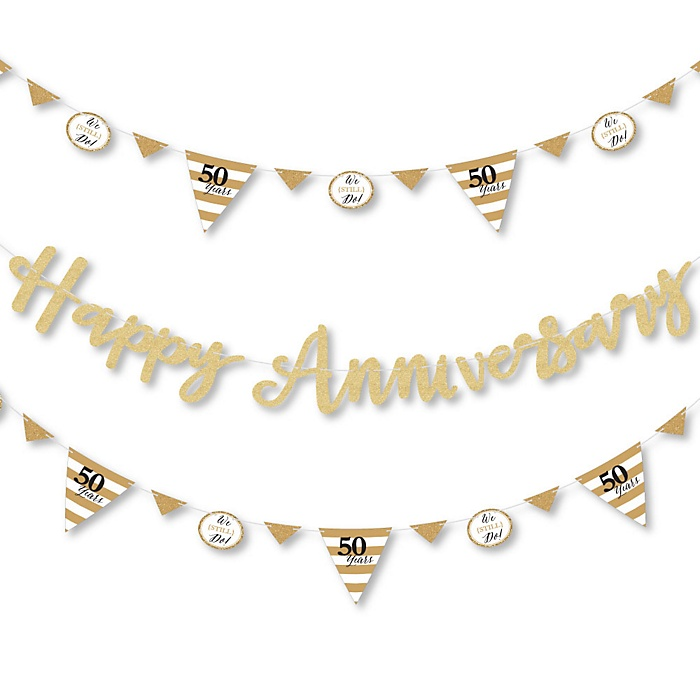 We Still Do - 50th Wedding Anniversary - Anniversary Party Letter Banner Decoration - 36 Banner Cutouts and Happy Anniversary Banner Letters