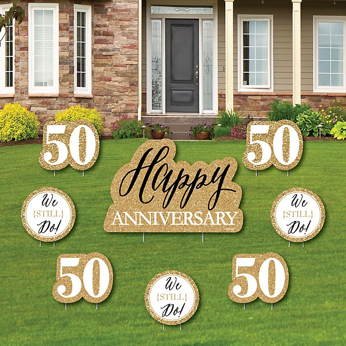 We Still Do - 50th Wedding Anniversary - Yard Sign & Outdoor Lawn Decorations - Anniversary Party Yard Signs - Set of 8