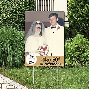 We Still Do - 50th Wedding Anniversary - Photo Yard Sign - Anniversary Party Decorations