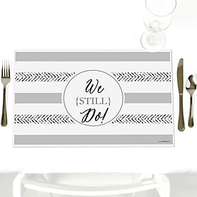 We Still Do - Wedding Anniversary - Party Table Decorations - Wedding Anniversary Placemats - Set of 12