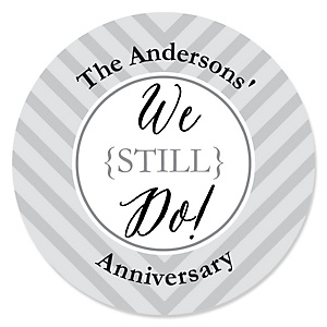 We Still Do - Wedding Anniversary - Personalized Wedding Anniversary Sticker Labels - 24 ct