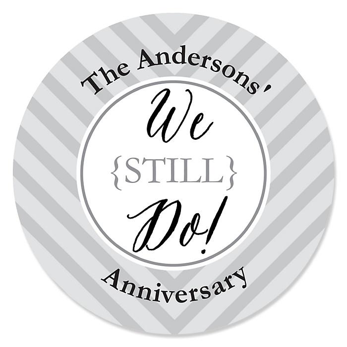 We Still Do - Wedding Anniversary - Personalized Wedding Anniversary Sticker Labels - 24 ct