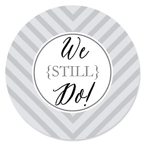We Still Do - Wedding Anniversary